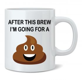 After This Brew I'm Going For A Mug