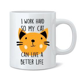 I Work Hard... Mug