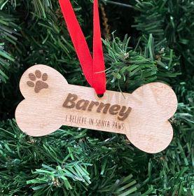 Personalised Christmas Wood Bauble - Bone ( I Believe in Santa Paws)