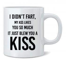 It Just Blew You A Kiss Mug