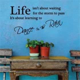 """""""Dance in the Rain"""" Wall Quote"""