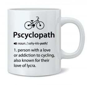 Pscyclopath Mug