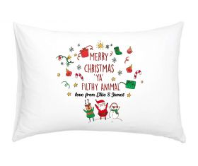 Personalised Pillow Case - Merry Christmas 'Ya Filthy Animal'